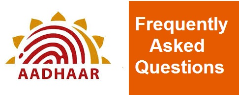 Aadhaar FAQs: Frequently Asked Questions