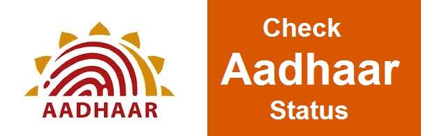 Aadhaar : Check Aadhaar Status Online